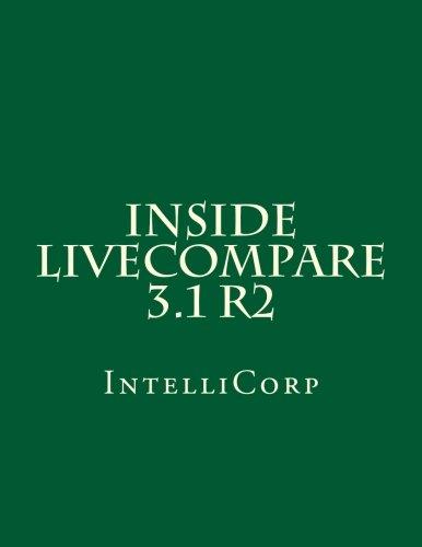 Inside LiveCompare 3.1 R2: IntelliCorp