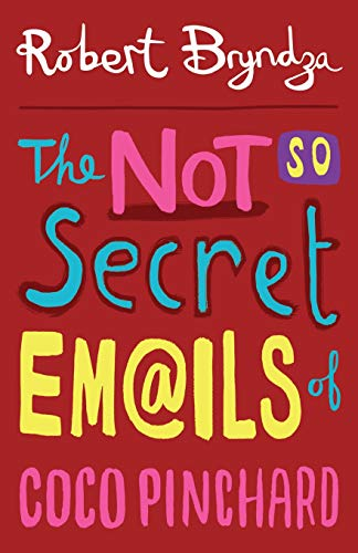 9781497529533: The Not So Secret Emails Of Coco Pinchard (Volume 1)
