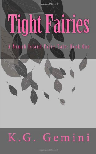 9781497533912: Tight Fairy Pussy: A Nymph Island Fairy Tale: Book One
