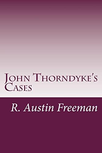9781497534117: John Thorndyke's Cases