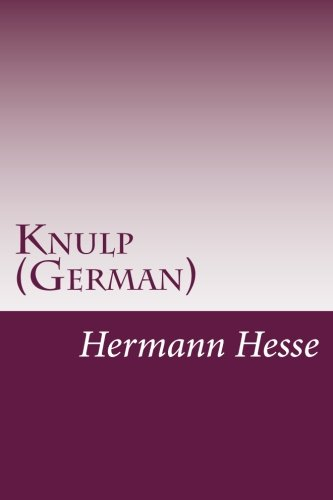 9781497535930: Knulp (German) (German Edition)