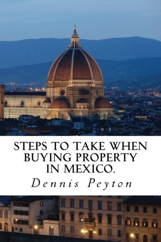 9781497538009: Steps to take when buying property in Mexico