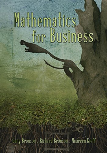 Mathematics For Business: Bronson, Gary, Bronson,