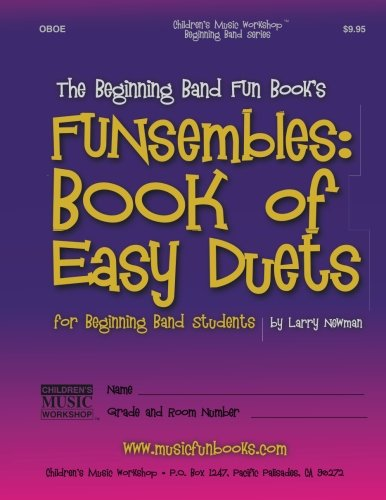 9781497538597: The Beginning Band Fun Book's FUNsembles: Book of Easy Duets (Oboe): for Beginning Band Students