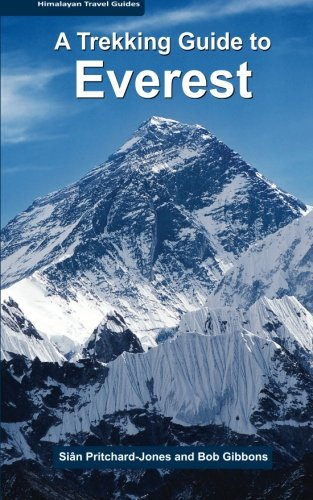 9781497540866: A Trekking Guide to Everest (Himalayan Travel Guides)