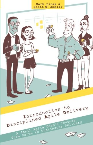 9781497544383: Introduction to Disciplined Agile Delivery: A Small Agile Team's Journey from Scrum to Continuous Delivery
