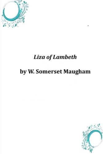 9781497546011: Liza of Lambeth