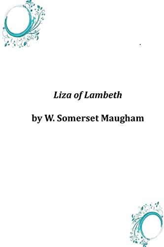 9781497546011: Liza of Lambeth