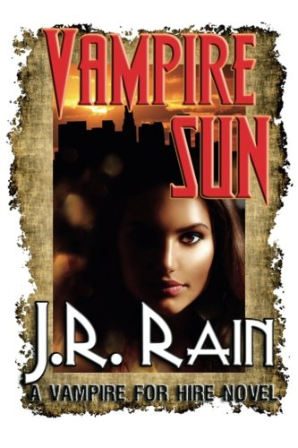9781497546714: Vampire Sun (Vampire for Hire #9)