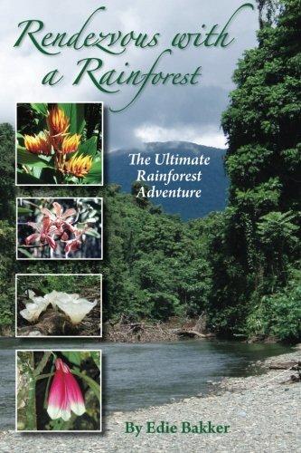 Rendezvous With a Rainforest: Bakker, Mrs. Edie