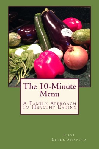 9781497549661: The 10-Minute Menu: A Family Approach to Healthy Eating