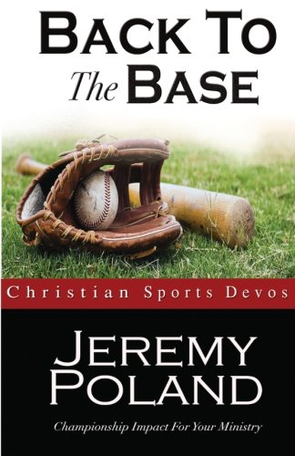 9781497550827: Back To The Base: Devotions For Athletic Ministry