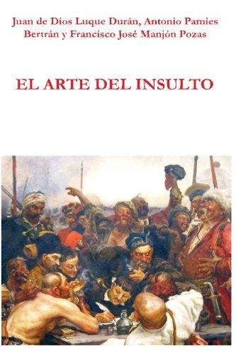 9781497552173: El arte del insulto (GRANADA LINGVISTICA)