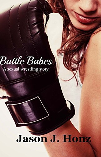 9781497552326: Battle Babes: A Sexual Wrestling Erotica