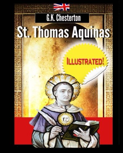9781497553767: St. Thomas Aquinas (illustrated & annotated)
