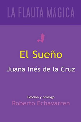 El sueno (La Flauta Magica Coleccion poesia): de la Cruz,