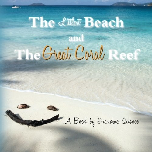 9781497555280: The Littlest Beach and the Great Coral Reef