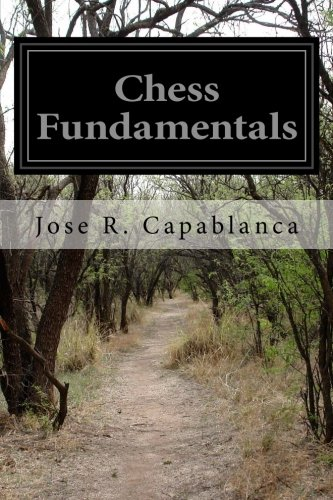 9781497556553: Chess Fundamentals