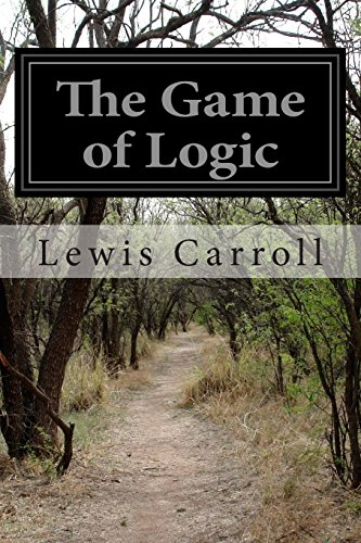 9781497556652: The Game of Logic