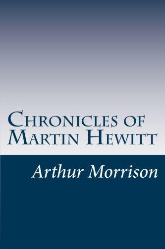 9781497556935: Chronicles of Martin Hewitt