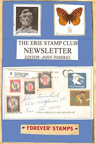 The Erie Stamp Club Newsletter: Tomikel, Editor : John