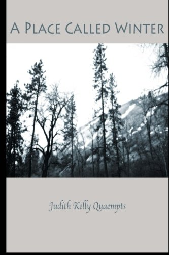 A Place Called Winter: Judith Kelly Quaempts