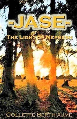 9781497558212: Jase: The Light of Nephesh
