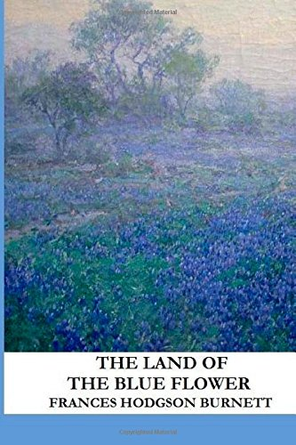 9781497559776: The Land of the Blue Flower