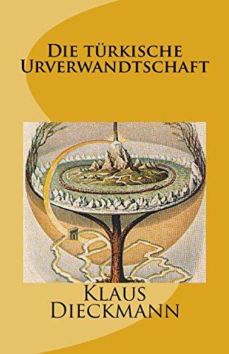 9781497561120: Die türkische Urverwandtschaft (German Edition)