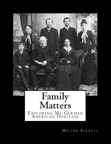 9781497564039: Family Matters: Exploring My German American Heritage