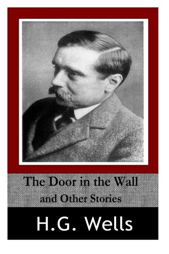 9781497566545: The Door in the Wall And Other Stories