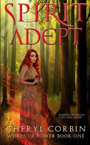 Spirit Adept (Words of Power) (Volume 1): Corbin, Cheryl