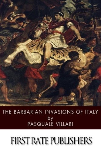 9781497571938: The Barbarian Invasions of Italy