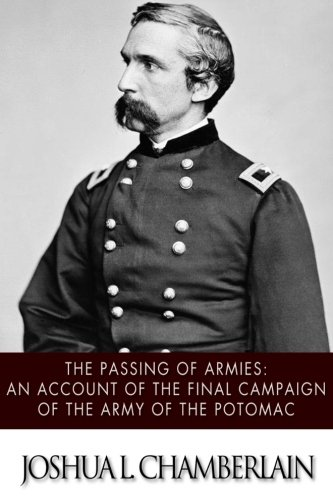 9781497572188: The Passing of the Armies: An Account of the Final Campaign of the Army of the Potomac