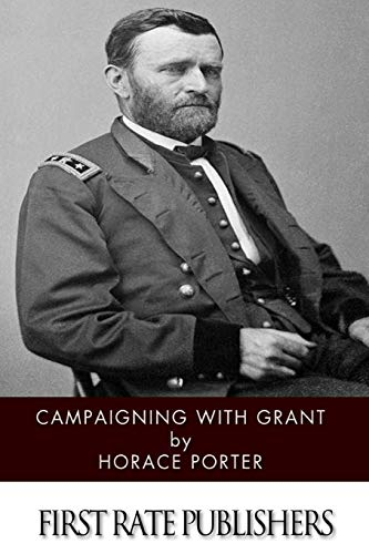 9781497572829: Campaigning with Grant