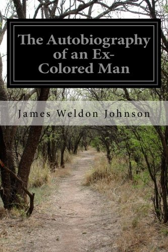 The Autobiography of an ExColored Man