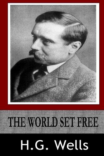 9781497574663: The World Set Free