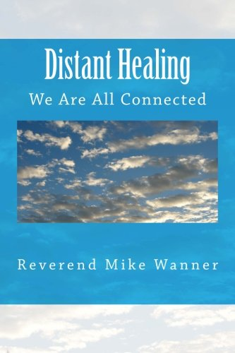 9781497575561: Distant Healing: We Are All Connected