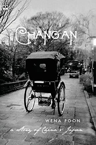 9781497576582: Chang'an: a Story of China & Japan