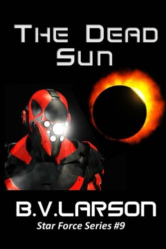 9781497577084: The Dead Sun (Star Force Series) (Volume 9)