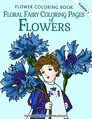 9781497577817: Floral Fairy Coloring Pages of Flowers - Flower Coloring Pages