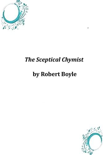 9781497579934: The Sceptical Chymist