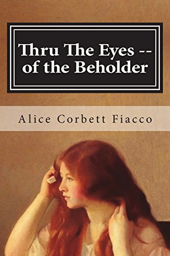 9781497581654: Thru The Eyes -- of the Beholder: Troy, NY 1913-1920
