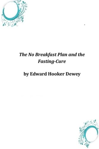 9781497582354: The No Breakfast Plan and the Fasting-Cure