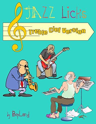 9781497583313: Jazz Licks: Treble Clef Version