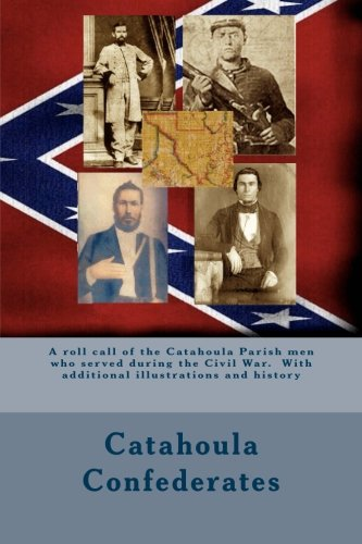 Catahoula Confederates: A Roll Call of the: Randy Decuir