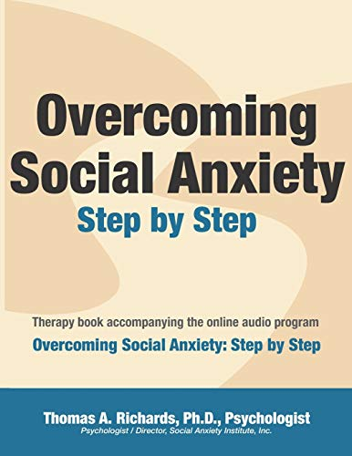 9781497584563: Overcoming Social Anxiety: Step by Step