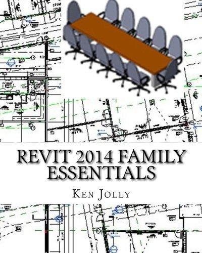 Revit 2014 Family Essentials: Jolly, Ken