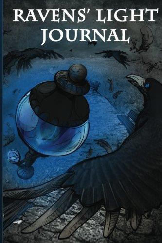 Ravens' Light Journal: Various