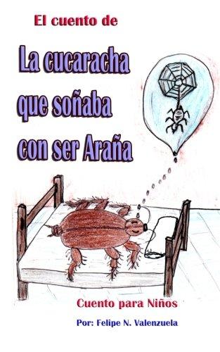 9781497586178: El cuento de la Cucaracha que sonaba con ser Arana (Spanish Edition)